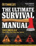 The Ultimate Survival Manual  Outdoor Life