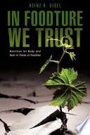 In Foodture We Trust