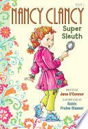 Fancy Nancy  Nancy Clancy  Super Sleuth