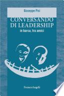 Conversando di leadership in barca  tra amici