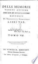 Delle memorie Venete antiche profane ed ecclesiastiche libri 3