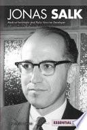 download ebook jonas salk: medical innovator and polio vaccine developer pdf epub