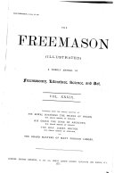 The Freemason and Masonic Illustrated  A Weekly Record of Progress in Freemasonry
