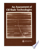 An Assessment of oil shale technologies.