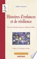 Histoires d'enfances et de résilience