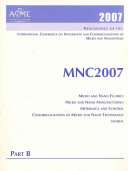 Proceedings Of The International Conference On Integration And Commercialization Of Micro And Nanosystems 2007 Micro And Nano Systems Micro And Nano Devices Micro And Nano Mechanics Energy And Micro And Nano Scale Heat Transfer