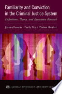 Familiarity and Conviction in the Criminal Justice System Book PDF