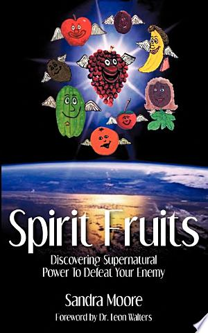 Spirit Fruits - ISBN:9781606477267