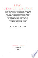 Real life in Ireland  or  The day and night scenes     of Brian Boru  esq  and     sir Shawn O Dogherty  by a real Paddy  P  Egan