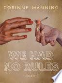 We Had No Rules Book PDF