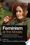 Feminism At The Movies book