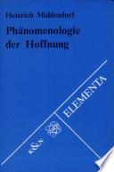 Phänomenologie der Hoffnung