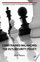 Constrained Balancing  The EU s Security Policy