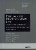 Statutory Supplement to Employment Discrimination Law