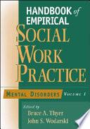 Handbook Of Empirical Social Work Practice Mental Disorders