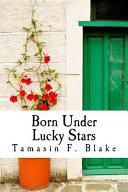 Born Under Lucky Stars