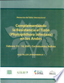 Proceedings Of The International Workshop Complementing Resistance To Late Blight Phytophthera Infestans In The Andes