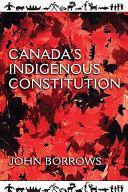 Canada s indigenous constitution