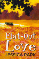 Flat Out Love Book PDF
