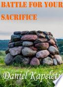 Battle For Your Sacrifice
