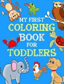 My First Coloring Book for Toddlers
