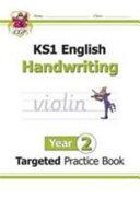 New KS1 English Targeted Practice Book: Handwriting - Year 2