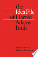 The Idea File of Harold Adams Innis