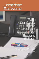 Path Analysis: Data Analysis Application: Second Edition - Using IBM SPSS and Stata