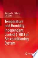 Temperature and Humidity Independent Control  THIC  of Air conditioning System