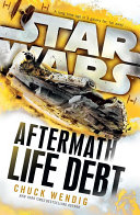 Star Wars  Aftermath  Life Debt