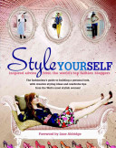Style Yourself : illustrated reference book that teaches readers...