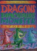 Dragons  Dinosaurs  Monster Poems