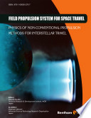 Field Propulsion System for Space Travel