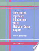 Developing an Information Infrastructure for the Medicare Choice Program