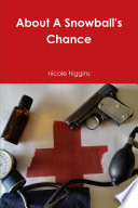 About A Snowball s Chance Book PDF