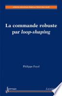 La commande robuste par loop shaping