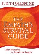 The Empath s Survival Guide