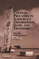 Coupled Processes in Subsurface Deformation  Flow  and Transport