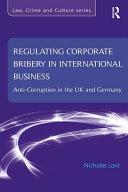 Regulating Corporate Bribery in International Business