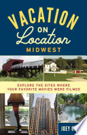 Vacation on Location  Midwest