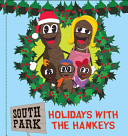 South Park: Holidays With The Hankeys : ...