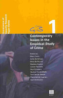 Contemporary Issues in the Empirical Study of Crime