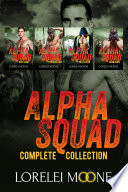 Alpha Squad The Complete Collection