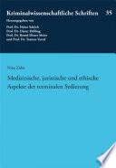 Medizinische, juristische und ethische Aspekte der terminalen Sedierung