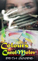 The Colours of Carol Molev