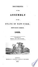 Documents of the Assembly of the State of New York  Fifty Sixth Session  1833