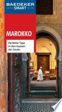 Marokko : perfekte Tage in den Gassen der Souks