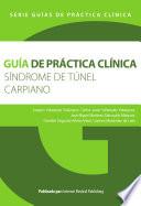 Guía de práctica clínica del Síndrome de túnel