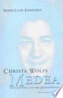 Christa Wolfs Medea