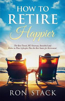 How to Retire Happier